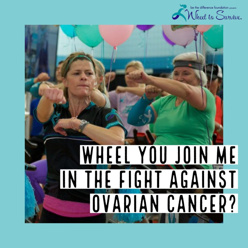 Wheel You Join Me in the Fight Against Ovarian Cancer?